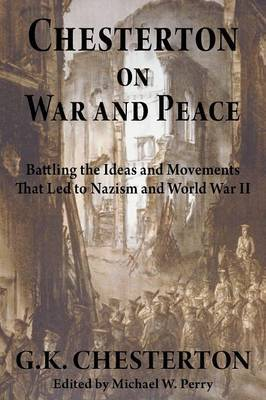 Chesterton on War and Peace by G.K.Chesterton image