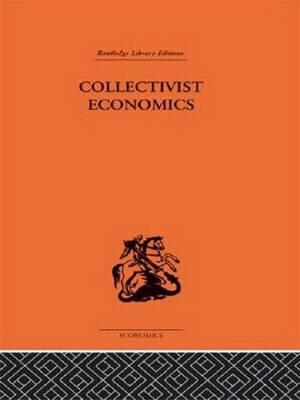 Collectivist Economics by James Haldane Smith