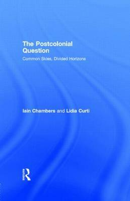 The Postcolonial Question by Iain Chambers image