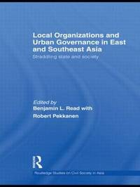 Local Organizations and Urban Governance in East and Southeast Asia image