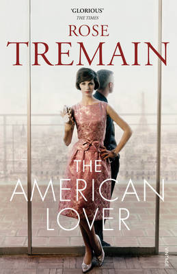 The American Lover by Rose Tremain image