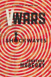 V-Wars Shockwaves by Nancy Holder