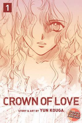 Crown of Love, Vol. 1 by Yun Kouga