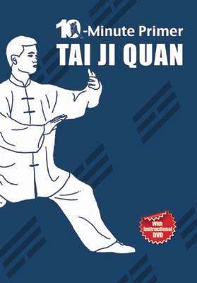 Taiji Quan: The 10-Minute Primer by Qingjie Zhou image