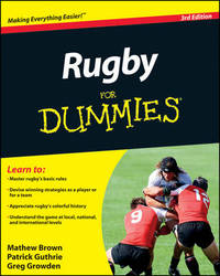 Rugby For Dummies by Mathew Brown