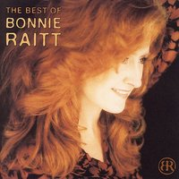 Best Of Bonnie Raitt by Bonnie Raitt