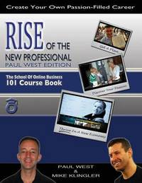 Rise of the New Professional - Paul West Edition by Paul West