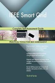 IEEE Smart Grid Complete Self-Assessment Guide by Gerardus Blokdyk