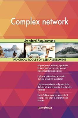 Complex Network Standard Requirements by Gerardus Blokdyk image