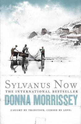 Sylvanus Now by Donna Morrissey image