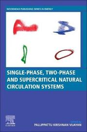 Single-phase, Two-phase and Supercritical Natural Circulation Systems