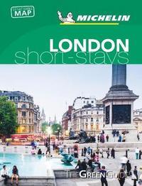 Michelin Green Guide Short Stays London by Michelin