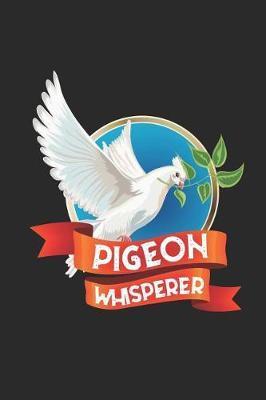 Pigeon Whisperer by Pigeon Publishing image
