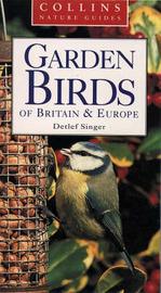 Garden Birds of Britain and Europe by Detlef Singer image