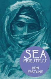 Sea Priestess by Dion Fortune