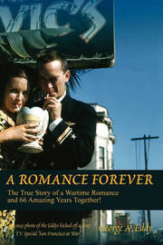 A Romance Forever by George A Eddy
