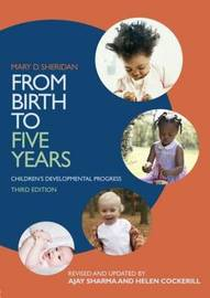 From Birth to Five Years: Children's Developmental Progress by Mary D Sheridan image