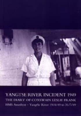 Yangtse River Incident 1949 by L. Frank Coxswain