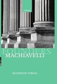 Machiavelli by Maurizio Viroli image