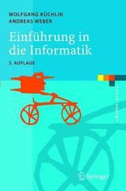 Einfuhrung in Die Informatik: Objektorientiert MIT Java by Wolfgang K]chlin