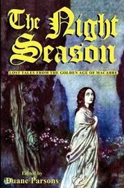 The Night Season by Duane Parsons