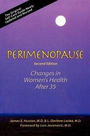 Perimenopause 2nd Edition by James E. Huston