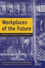 Workplaces of the Future by Paul Thompson