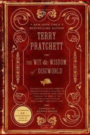 The Wit & Wisdom of Discworld by Terry Pratchett