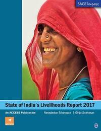 State of India's Livelihoods Report 2017 by Narasimhan Srinivasan