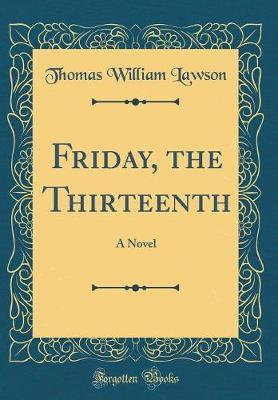 Friday, the Thirteenth by Thomas William Lawson image