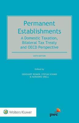 Permanent Establishments by Stefan Schmid