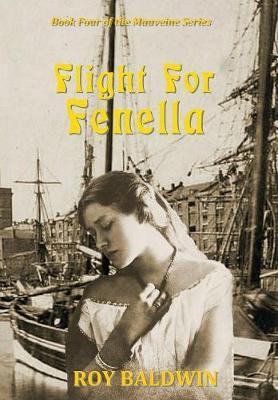 Flight for Fenella by Baldwin Roy