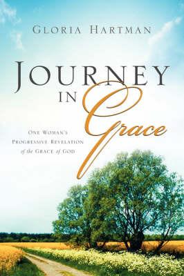 Journey in Grace by Gloria Hartman image