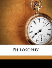 Philosophy; by William Hamilton