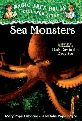 Sea Monsters: A Nonfiction Companion to Dark Day in the Deep Sea by Mary Pope Osborne image