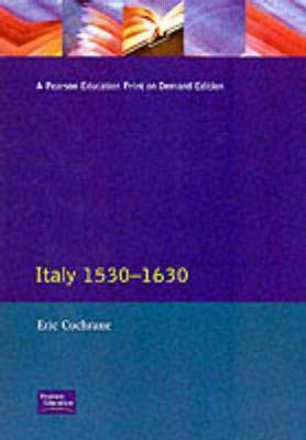 Italy 1530-1630 by Eric Cochrane image