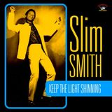 Keep the Light Shining by Slim Smith