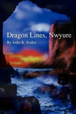 Dragon Lines, Nwyure by Jodie K. Scales image