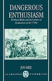 Dangerous Enthusiasm by Jon Mee