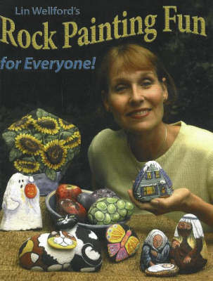 Rock Painting Fun for Everyone! by Lin Wellford image