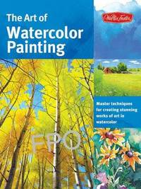 The Art of Watercolor Painting by Thomas Needham