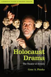 Holocaust Drama by Gene A Plunka