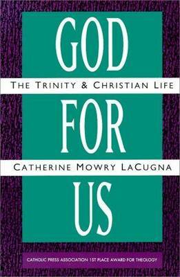 God For Us by Catherine M Lacugna
