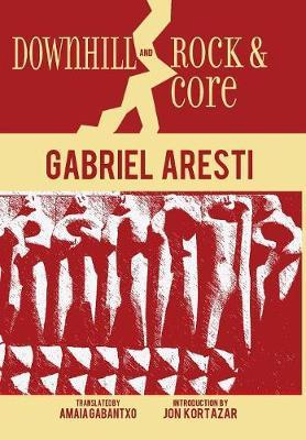 Downhill and Rock & Core by Gabriel Aresti