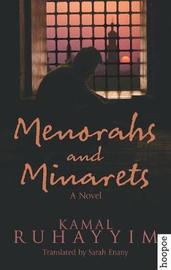 Menorahs and Minarets by Kamal Ruhayyim