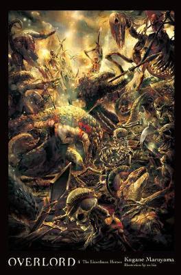 Overlord, Vol. 4 (light novel) by Kugane Maruyama