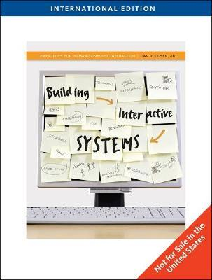 Building Interactive Systems by Dan R. Olsen