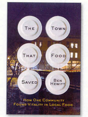 The Town That Food Saved by Ben Hewitt image