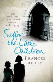 Suffer The Little Children by Frances Reilly image