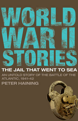The Jail That Went to Sea by Peter Haining image